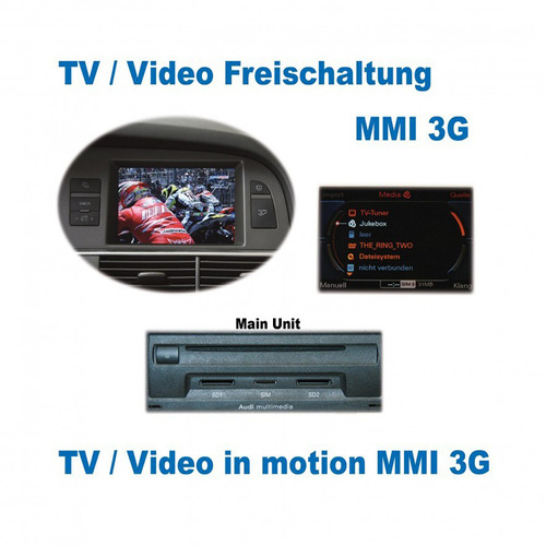 Video in motion - MMI 3G for Audi A1, A5, Q5, Q7, A6 4F, A8 4E, A8